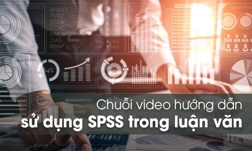 Hướng dẫn sử dụng SPSS trong làm luận văn