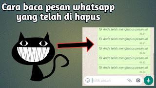 Cara membaca pesan whatsapp yang telah di hapus (mudah)
