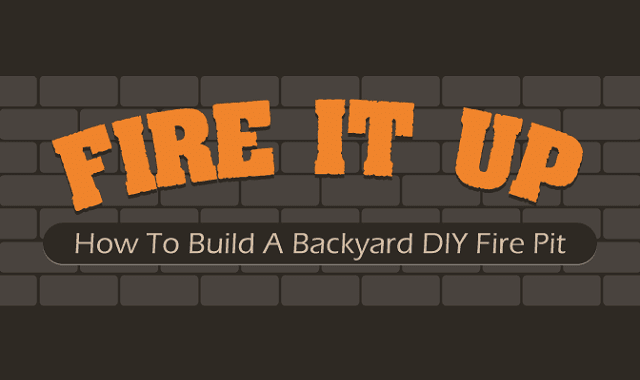 Fire It Up! How to Build a Backyard DIY Fire Pit