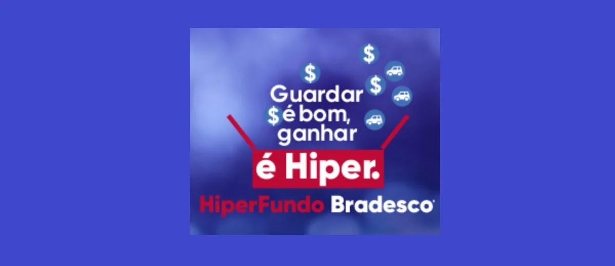 Promoção HiperFundos Bradesco 2020 Concorra Prêmios