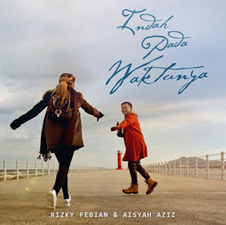Download Lagu Rizky Febian Indah Pada Waktunya Mp3 Full Single Terbaru