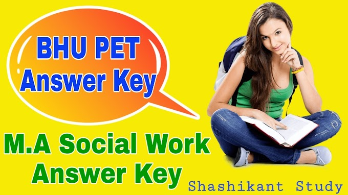 BHU PET M.A Social Work Answer Key