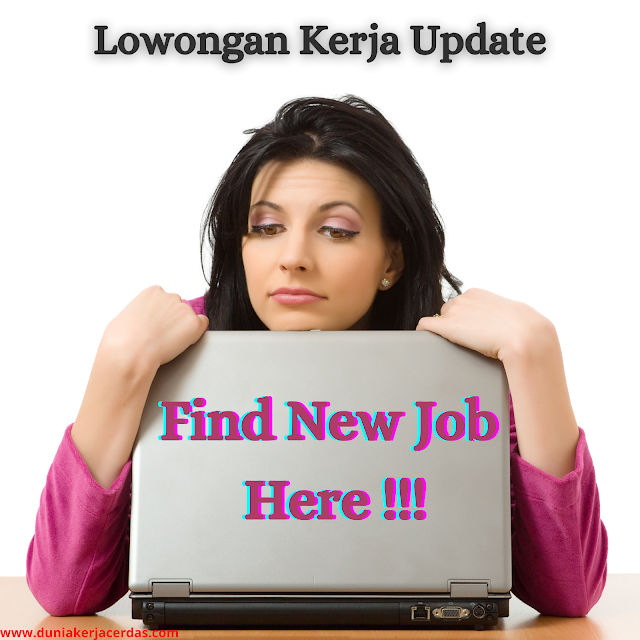 Job Vacancy - Lowongan Kerja Terbaru