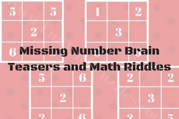Missing Number Brain Teasers and Math Riddles with answers