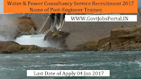 Water and Power Consultancy Services Recruitment 2017 For Engineer Trainee Post