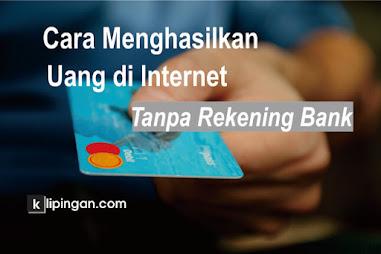 cara mendapatkan uang di internet tanpa rekening bank