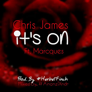 [feature]Chris James - It's On (Feat. Marcques)