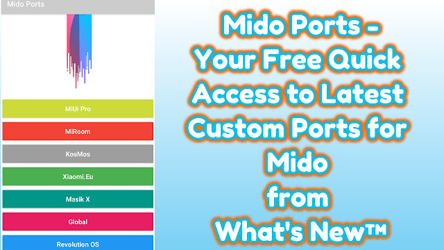 Mido Ports - Free Quick Access to Latest Custom Ports for