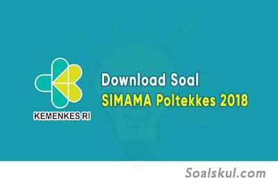 Download Soal dan Pembahasan SIMAMA Poltekkes 2018