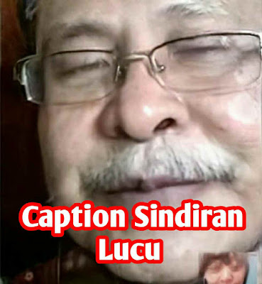 Caption status sindiran tentang edit wajah tua