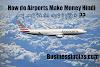 How do Airports Make Money Hindi | हवाई अड्डे पैसे कैसे बनाते हैं हिंदी मैं  ??
