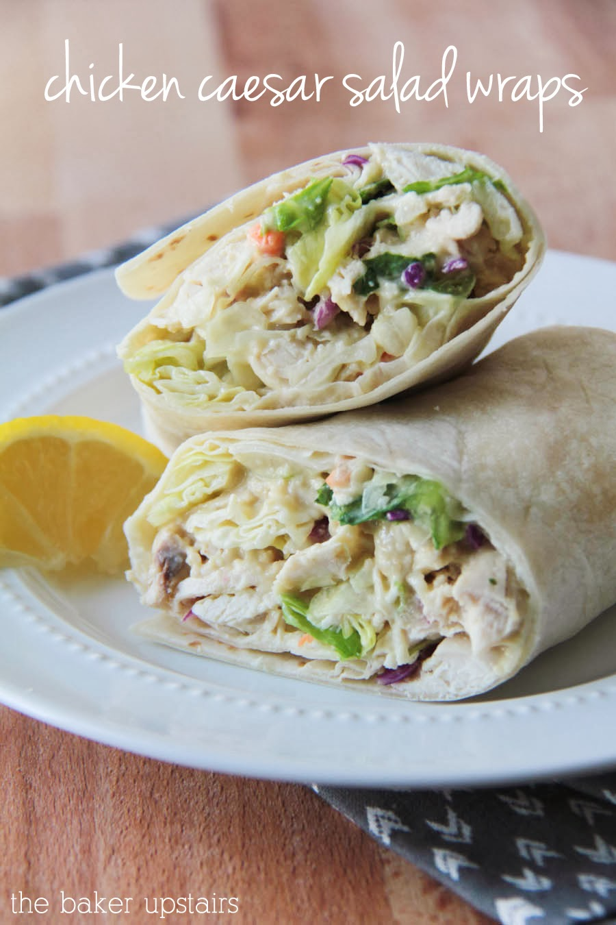 These chicken caesar salad wraps are so quick and easy to put together, and so delicious!
