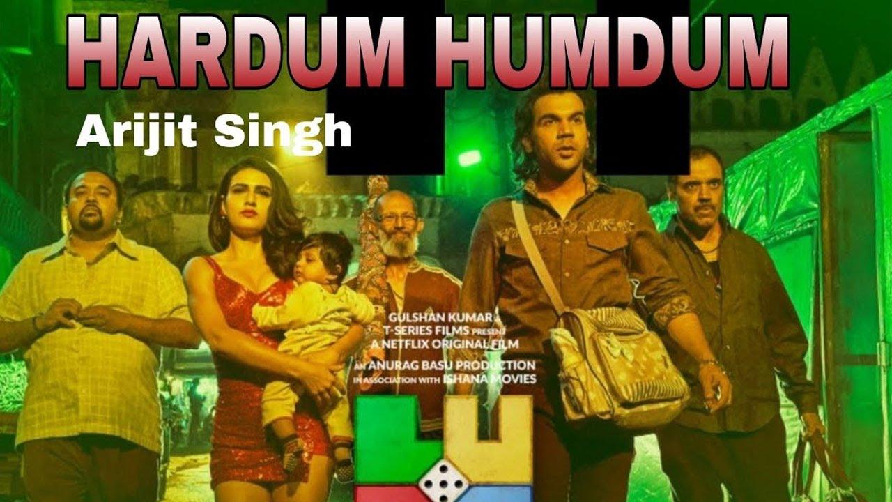 Hardum Humdum Lyrics :- Arijit Singh   LUDO   Abhishek, Aditya, Rajkummar