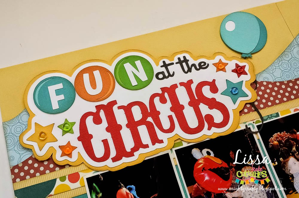 Fun at the Circus layout for Out on a Limb Scrapbooking and Miss Kate Cuttables -- www.MightyCrafty.me