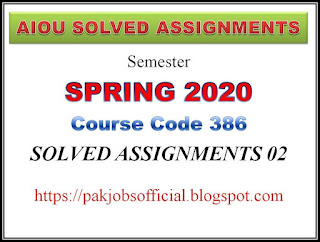 AIOU Solved Assignment 2 Code 386 Spring 2020