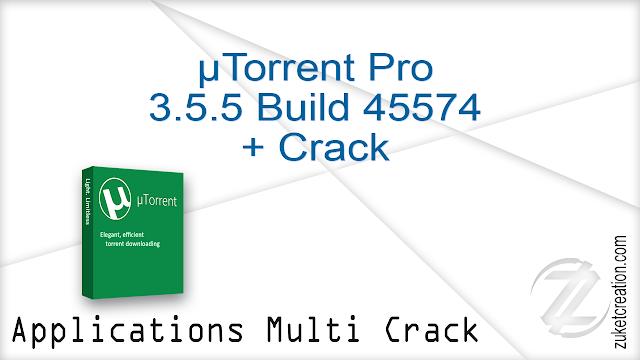 µTorrent Pro 3.5.5 Build 45574 + Crack