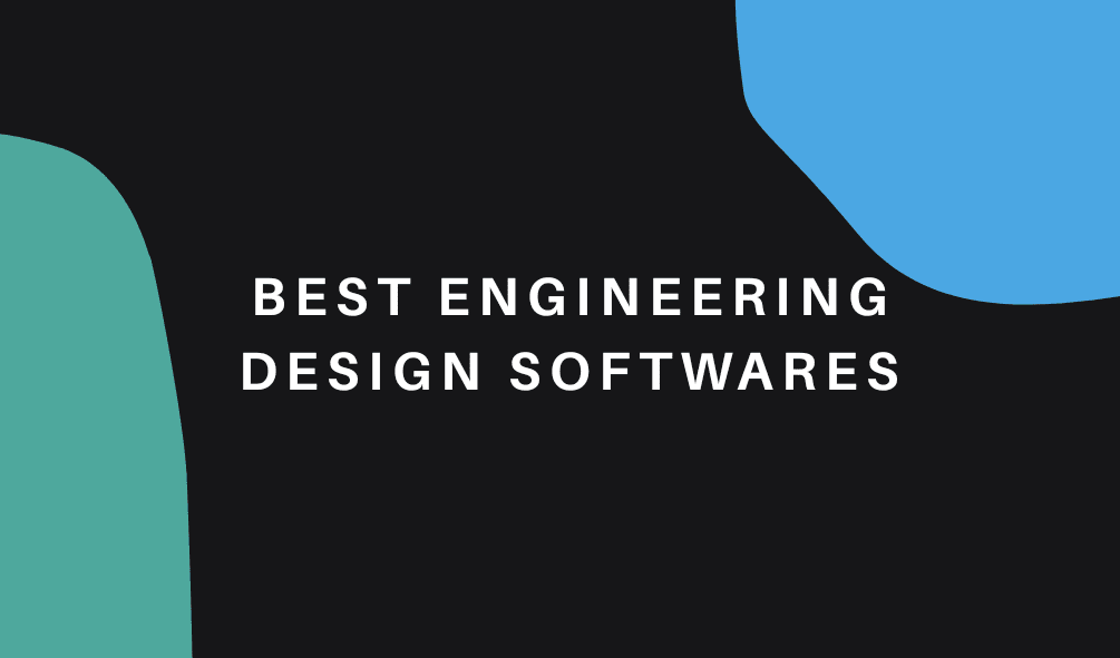 Most popular engineering softwares | The Mechanical post