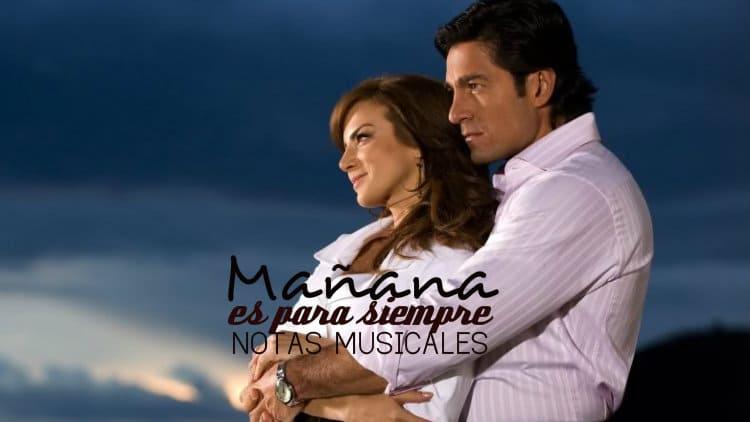 Mañana es para siempre - Alejandro Fernandez - Cifra melódica