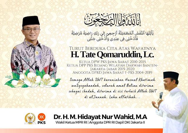 Innalaillahi! Ketua DPW PKS Jabar Tate Qomaruddin Meninggal Dunia
