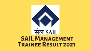 SAIL Management Trainee Result 2021 Released