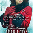 A Tradtion Began in The Christmas Heirloom A Special Collection of four Holiday Novellas