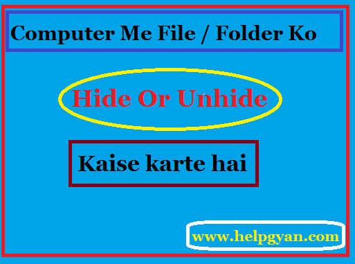 Computer-Laptop-Me-Folder-Ko-Hide-Or-Unhide-Kaise-Kare
