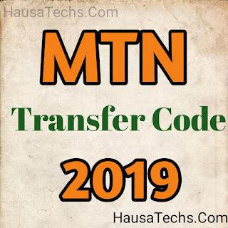 MTN Transfer Airtime Code, Yadda Zaka Yi Transfer Alayin MTN