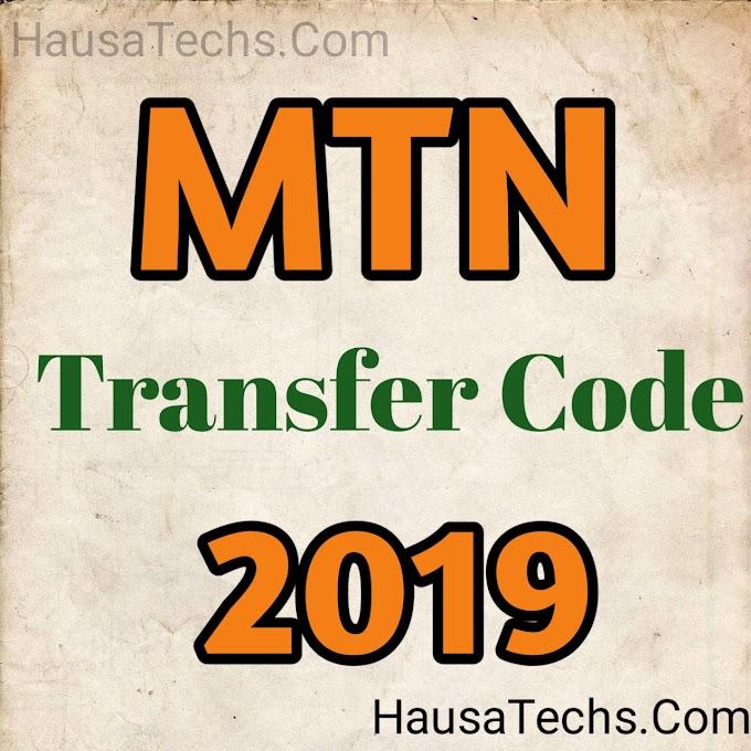 (MTN TRANSFER CODE) Yadda Zaka Yi Airtime / Credit Transfer Alayin MTN