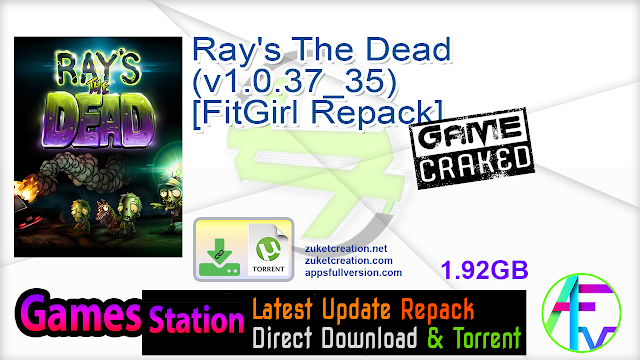 Ray's The Dead (v1.0.37_35) [FitGirl Repack]