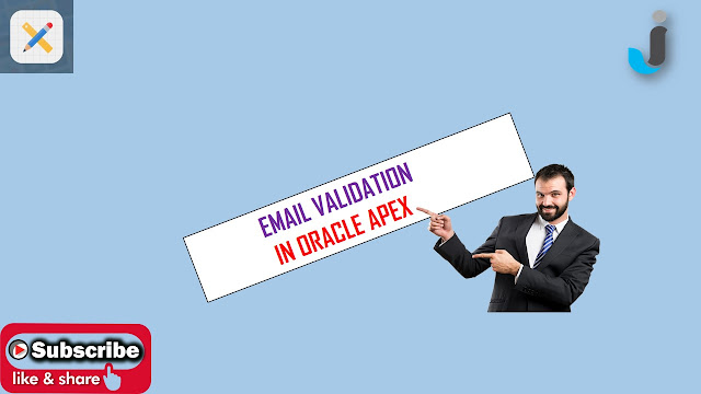 Email Validation in Oracle Apex