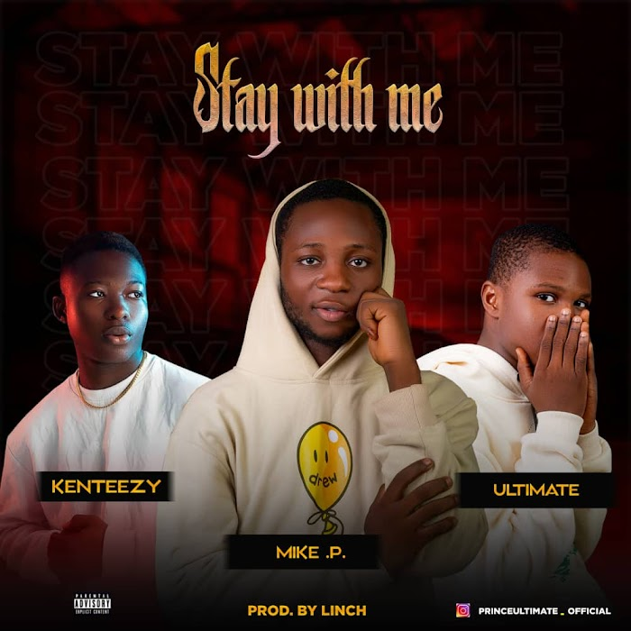 [Music] Mike-p Ft kenteezy & Ultimate