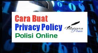 Cara Membuat Halaman Privacy Policy Blog Terbaru 2021