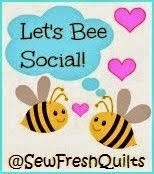 http://www.sewfreshquilts.blogspot.com/2014/06/lets-bee-social-26.html