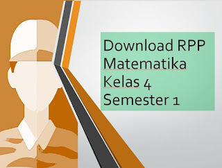 Download RPP Pelajaran Matematika Kelas 4 Semester 1