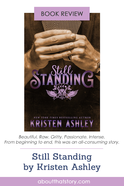 Book Review: Still Standing by Kristen Ashley | About That Story