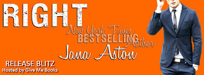 Release Day Blitz || Excerpt || Giveaway  Right by Jana Aston