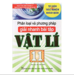 Phân Loại Và Phương Pháp Giải Nhanh Bài Tập Lí 11  ebook PDF-EPUB-AWZ3-PRC-MOBI