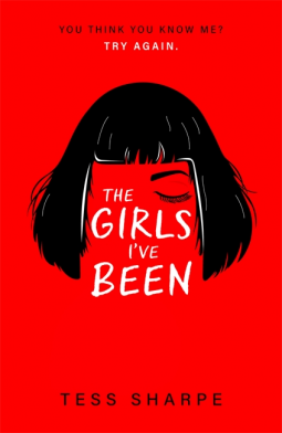 The Girls I've Been by Tess Sharpe book cover