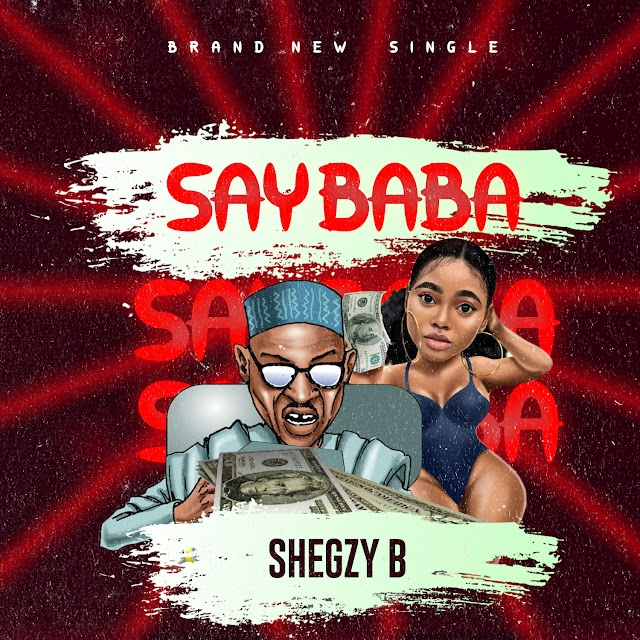 [BangHitz] MUSIC: Shegzy B - Say baba Mixdown