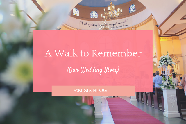 a walk to remember - wedding story