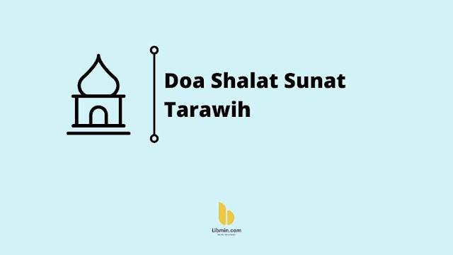 Tata Cara Niat dan Doa Shalat Sunat Tarawih