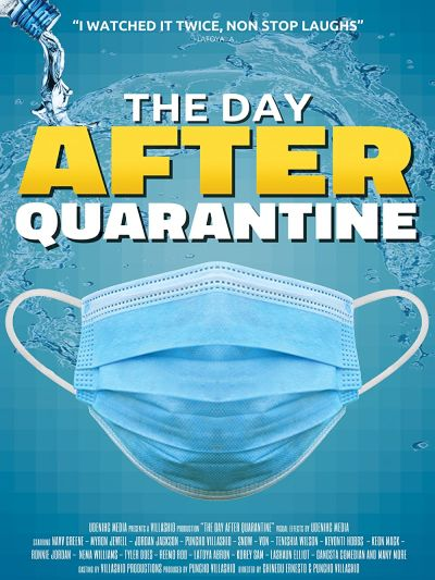 The Day After Quarantine (2021)