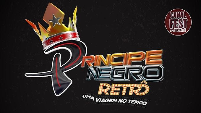 PRINCIPE NEGRO RETRO FEVEREIRO 2021