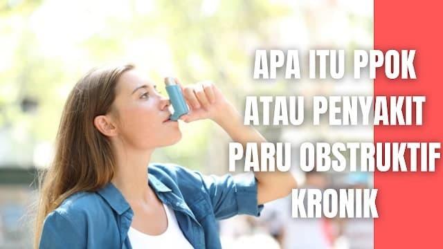 """Apa Itu PPOK atau Penyakit Paru Obstruktif Kronik Pada Manusia Penyakit Paru Obstruktif Kronik (PPOK) didefinisikan sebagai penyakit atau gangguan paru yang memberikan kelainan ventilasi berupa ostruksi saluran pernapasan yang bersifat progresif dan tidak sepenuhnya reversible. Obstruksi ini berkaitan dengan respon inflamasi abnormal paru terhadap partikel asing atau gas yang berbahaya (Depkes,2007). Pada PPOK, bronkitis kronik dan emfisema sering ditemukan bersama, meskipun keduanya memiliki proses yang berbeda. Akan tetapi menurut PDPI 2010, bronkitis kronik dan emfisema tidak dimasukkan definisi PPOK, karena bronkitis kronik merupakan diagnosis klinis, sedangkan emfisema merupakan diagnosis patologi (PDPI, 2010, Andani, 2016). PPOK adalah penyakit yang umum, dapat dicegah, dan dapat ditangani, yang memiliki karakteristik gejala pernapasan yang menetap dan keterbatasan aliran udara, dikarenakan abnormalitas saluran napas dan/atau alveolus yang biasanya disebabkan oleh pajanan gas atau partikel berbahaya (GOLD, 2017).    Nah itu dia bahasan dari apa itu PPOK atau Penyakit Paru Obstruktif Kronik pada manusia, melalui bahasan di atas bisa diketahui mengenai apa itu PPOK pada manusia. Mungkin hanya itu yang bisa disampaikan di dalam artikel ini, mohon maaf bila terjadi kesalahan di dalam penulisan, dan terimakasih telah membaca artikel ini.""""God Bless and Protect Us"""""""