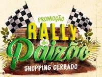 Promoção Rally do Paizão Shopping Cerrado