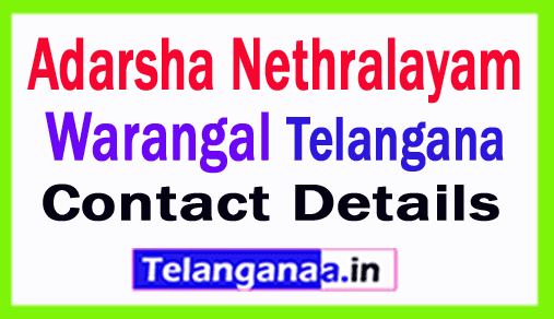 Adarsha Nethralayam Warangal in Telangana