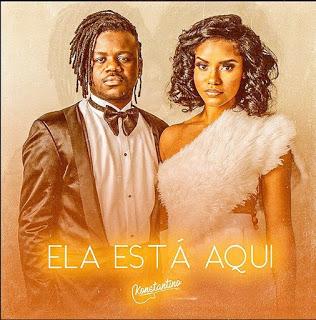 Konstantino - Ela Está Aqui (Zouk) DOWNLOAD MP3