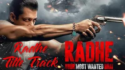 Radhe Title Track Lyrics Salman Khan