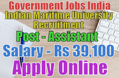 Indian Maritime University Recruitment 2017