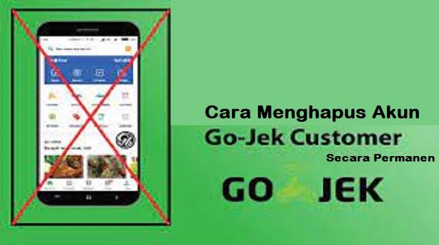 Cara Menghapus Akun Gojek Customer